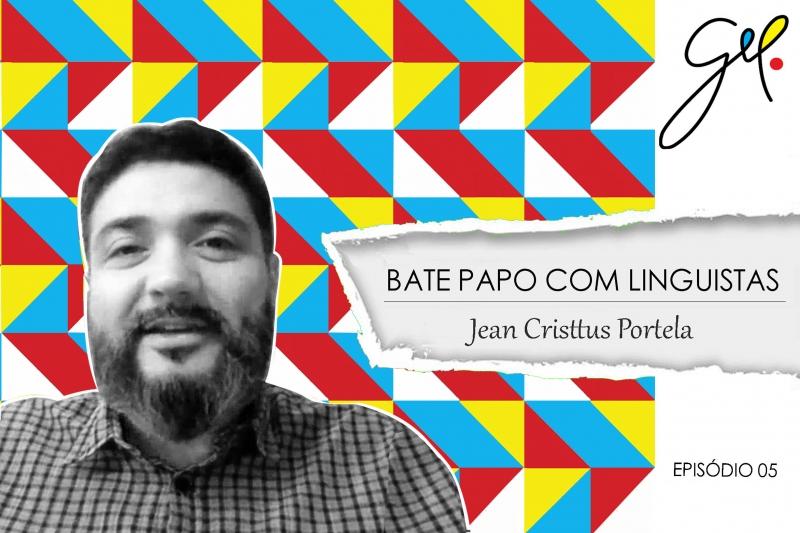 EP 05   Conversa com Jean Cristtus Portela