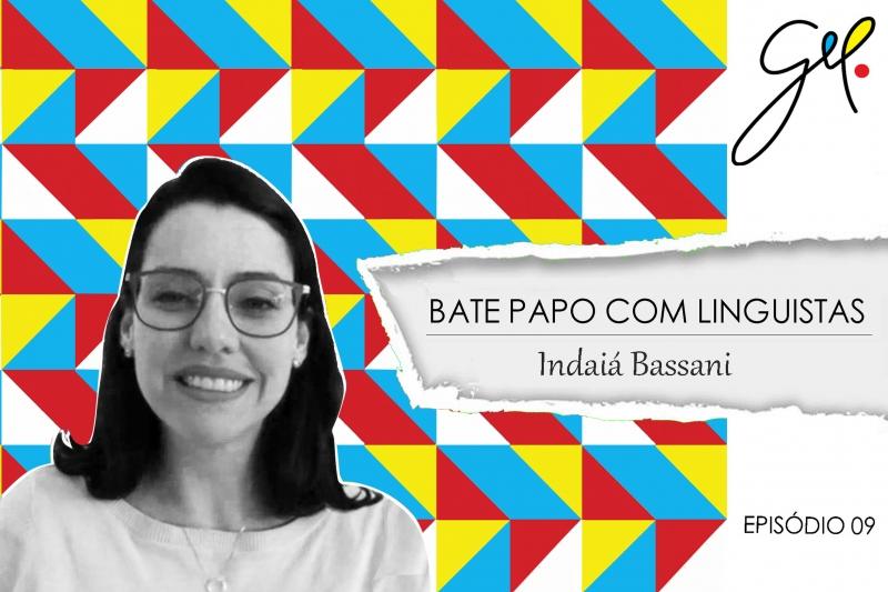 EP09   Conversa com Indaiá Bassani